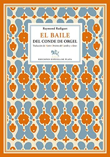 9788496133686: Baile Del Conde De Orgel (Literatura Universal)