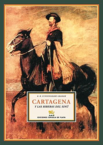 9788496133945: Cartagena Y Las Riberas Del Sinu (Viajeros por América)