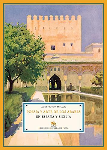 9788496133990: Poesía y Arte de los árabes en España y Sicilia