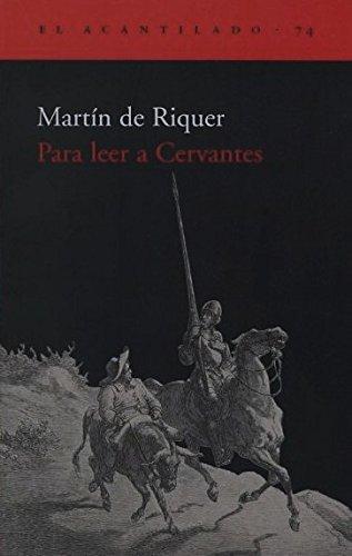 9788496136205: Para leer a Cervantes (El Acantilado)