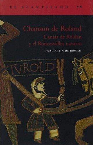 Chanson de Roland. Cantar de Roldan y el Roncesvalles Navarro.: RIQUER (Martin de)