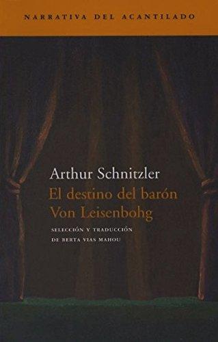 9788496136335: El Destino del Baron Von Leisenbohg (Spanish Edition)
