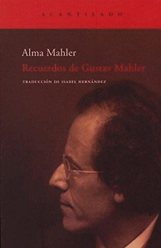 9788496136441: Recuerdos de Gustav Mahler (El Acantilado)