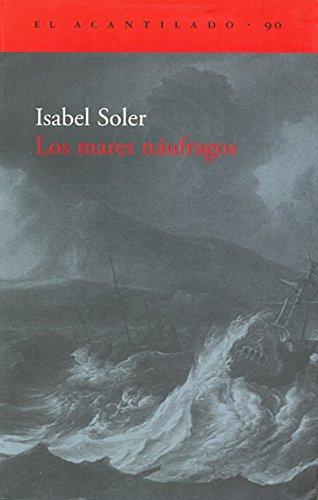 9788496136571: Los mares náufragos (El Acantilado)