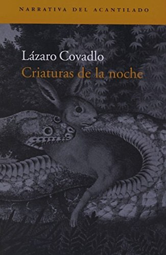 9788496136885: Criaturas de la noche (Narrativa del Acantilado)