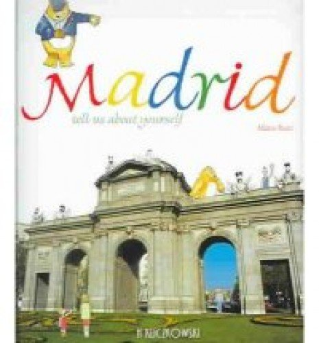 9788496137561: Madrid, tell us about yourself(+10 años)