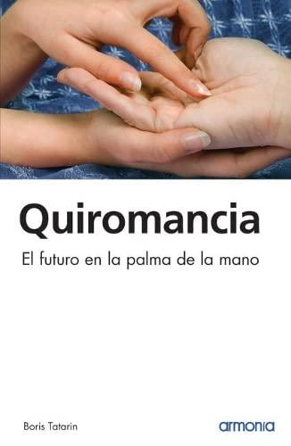 9788496138063: Manual practico de quiromancia / Practical Handbook of Palmistry: El arte de leer las manos / Art of Reading Hands (Spanish Edition)
