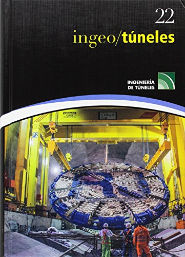 INGEOTUNELES VOLUMEN 22: LÓPEZ JIMENO, CARLOS