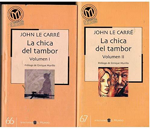 CHICA DEL TAMBOR - LA (2 TOMOS) - CARRE, JOHN LE