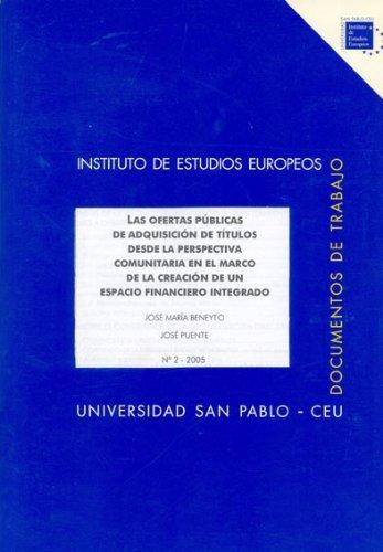 9788496144774: Las ofertas públicas de adquisición de títulos desde la perspectiva comunitaria en el marco de la creación de un espacio financiero integrado ... CEU San Pablo. Serie Unión Europea)
