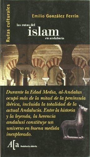 9788496152441: Las rutas del islam en Andalucía