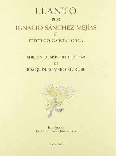 9788496152663: Llanto por Ignacio Sánchez Mejías