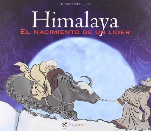 9788496154483: Himalaya/himalayas: El Nacimiento De Un Lider (Spanish Edition)