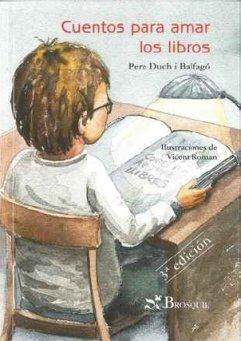 9788496154674: Cuentos Para Amar Los Libros/tales to Love Books (Saltamontes) (Spanish Edition)