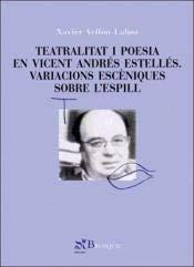 Teatralitat i poesia en Vicent Andrés Estellés,: Vellón Lahoz, Javier.
