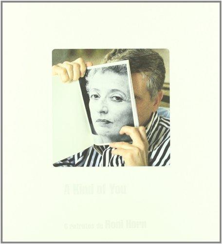 Roni Horn: v.2: A Kind of You (Paperback): Helene Cixous