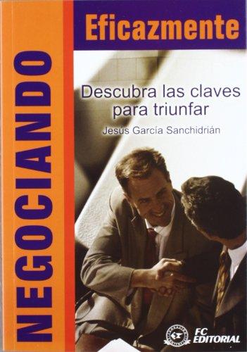 Negociando eficazmente: García Sanchidrián, Jesús