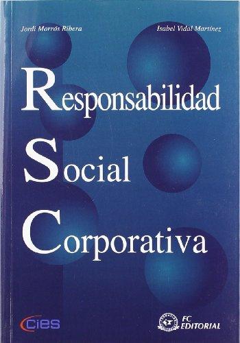 9788496169678: Responsabilidad social corporativa