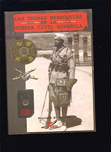 9788496170032: Las tropas marroquíes en la Guerra Civil española
