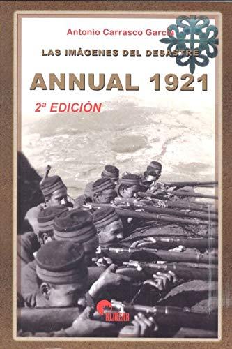 9788496170209: ANNUAL 1921: LAS IMAGENES DEL DESASTRE (2ª ED.)