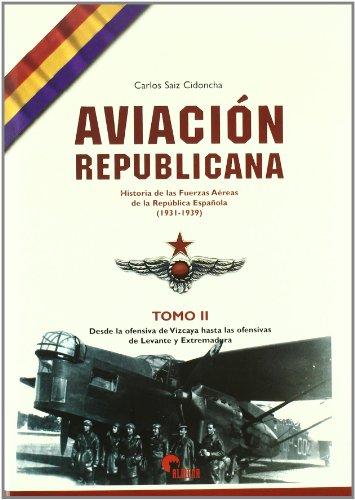 9788496170254: Aviacion republicana (vol. II)