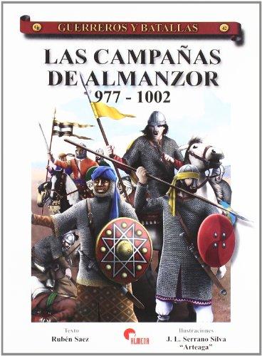 Las Campanas de Almanzor (Guerreros y Batallas) (Spanish Edition): Rubà n Sáez Abad