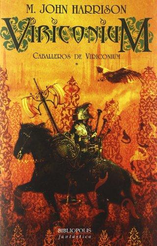 9788496173118: Caballeros De Viriconium (Bibliópolis Fantástica)