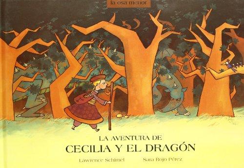 La aventura de Cecilia y el dragon/ The Adventure of Cecilia And the Dragon (La Osa Menor&#x2F...