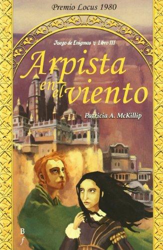 ARPISTA EN EL VIENTO PREMIO LOCUS 1980 (8496173305) by Patricia A. McKillip