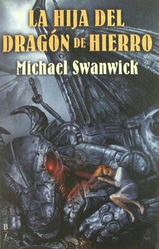 9788496173521: Hija Del Dragon De Hierro (Bibliópolis Fantástica)