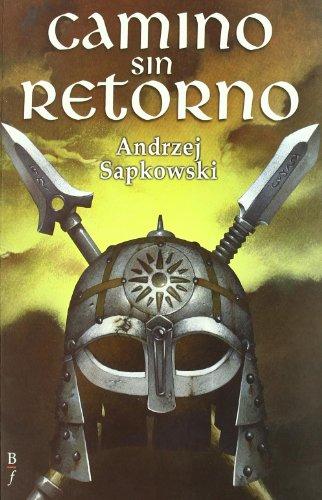 9788496173842: Camino Sin Retorno (Bibliópolis Fantástica)