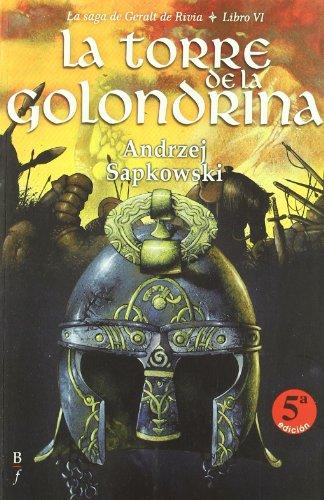 9788496173989: La Torre de la Golondrina / La Saga de Geralt de Rivia 6