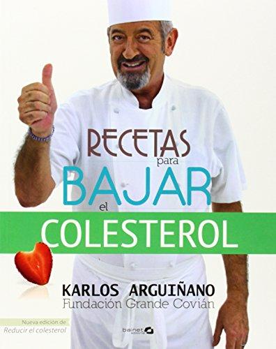 Recetas para bajar el colesterol: Arguiñano, Karlos