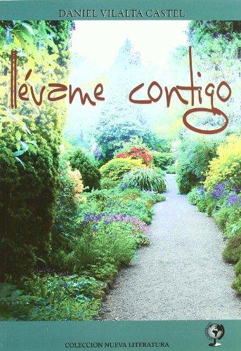9788496182745: Llevame Contigo