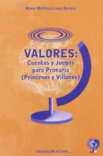 9788496182752: Valores Cuentos Y Juegos Para Pri (Educacion Actual)