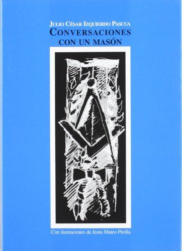 9788496186255: Conversaciones con un Mason.