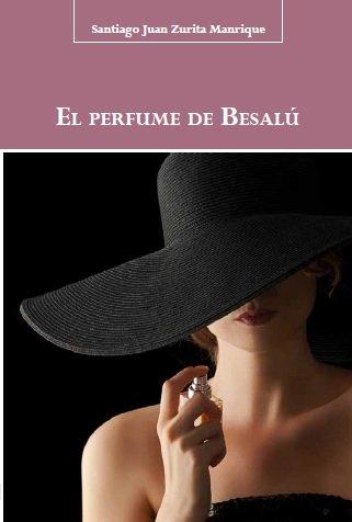 9788496186897: El perfume de Besalú