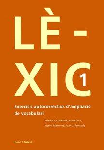 9788496187108: Lèxic 1: Exercicis autocorrectius d'ampliació de vocabulari (Quaderns autocorrectius)
