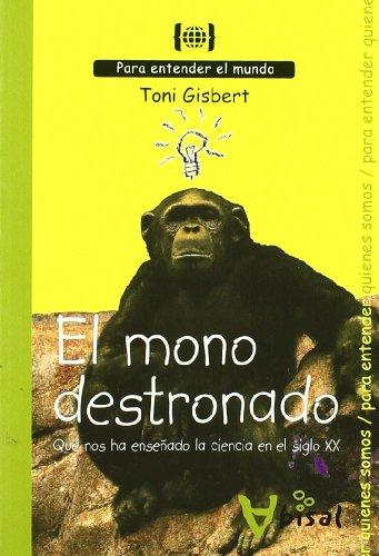 El mono destronado. Qué nos ha enseñado: Toni Gisbert