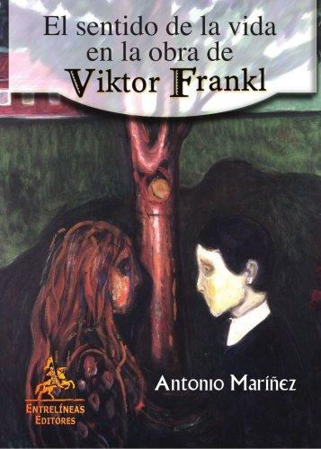9788496190207: El sentido de la vida de Viktor Frankl (Spanish Edition)