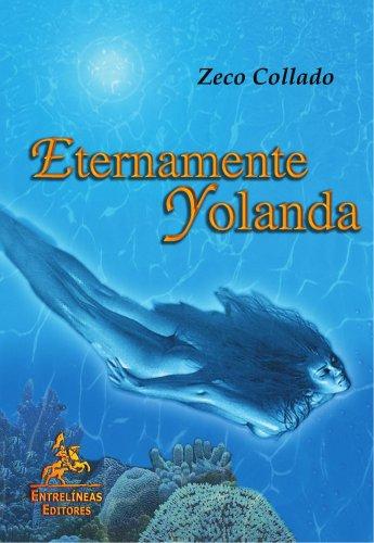 9788496190443: Eternamente Yolanda (Spanish Edition)