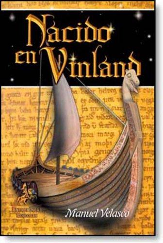 9788496190924: Nacido en Vinland