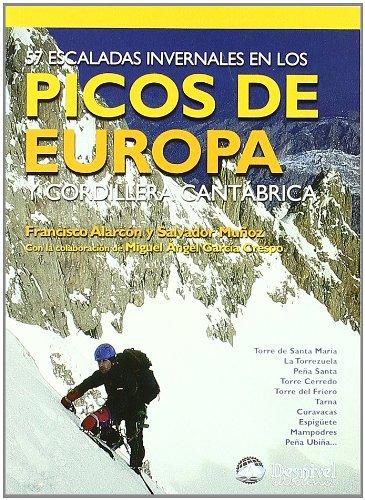 9788496192249: 57 escaladas invermales en los Picos de Europa y Cordillera Cantábrica
