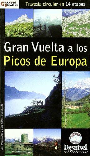 9788496192331: Gran vuelta a los picos de Europa - 14 etapas (Grandes Espacios)