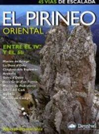 9788496192423: El Pirineo oriental entre el IV y el 6b