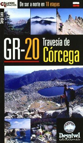 9788496192690: GR-20 travesía de Córcega : de sur a norte en 10 etapas