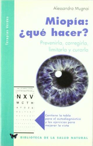 Miopia:¿que hacer? (Spanish Edition): Mugnai, Alessandro