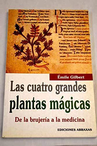 9788496196339: LAS CUATRO GRANDES PLANTAS MAGICAS: DE LA BRUJERIA A LA MEDICINA (2ª ED.) (OFERTAS MARTINEZ LIBROS)