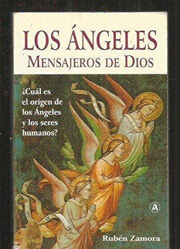 LOS ANGELES, MENSAJEROS DE DIOS: Rubén Zamora