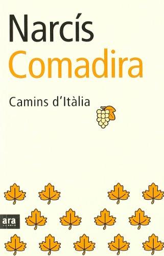 9788496201385: Camins D'Italia